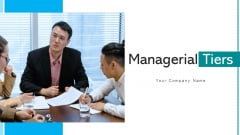 Managerial Tiers Strategic Planning Ppt PowerPoint Presentation Complete Deck With Slides