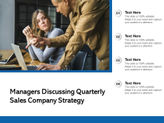Managers Discussing Quarterly Sales Company Strategy Ppt PowerPoint Presentation Gallery Information PDF