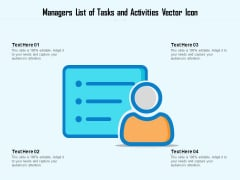 Managers List Of Tasks And Activities Vector Icon Ppt Styles Pictures PDF