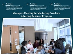 Managers Meeting For Marketing Problems Affecting Business Progress Ppt PowerPoint Presentation Gallery Guidelines PDF