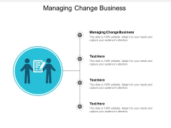 Managing Change Business Ppt PowerPoint Presentation Professional Clipart Cpb