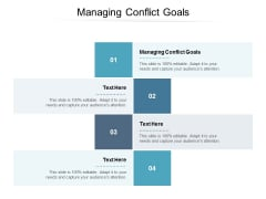 Managing Conflict Goals Ppt PowerPoint Presentation Ideas Show Cpb