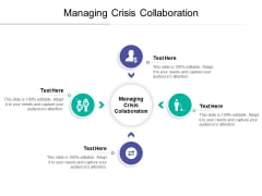 Managing Crisis Collaboration Ppt PowerPoint Presentation Ideas Aids Cpb