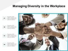 Managing Diversity In The Workplace Ppt Powerpoint Presentation Summary Diagrams