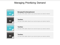 Managing Prioritizing Demand Ppt PowerPoint Presentation Model Gallery Cpb