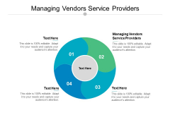 Managing Vendors Service Providers Ppt PowerPoint Presentation Professional Examples Cpb