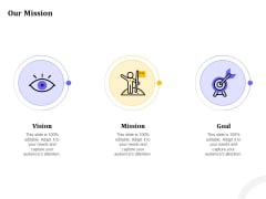 Managing Work Relations In Business Our Mission Ppt PowerPoint Presentation Infographics Clipart Images PDF