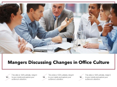 Mangers Discussing Changes In Office Culture Ppt PowerPoint Presentation File Visual Aids PDF