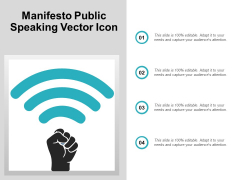 Manifesto Public Speaking Vector Icon Ppt PowerPoint Presentation Summary Graphic Images