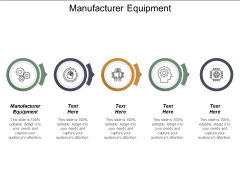 Manufacturer Equipment Ppt PowerPoint Presentation Show Aids Cpb