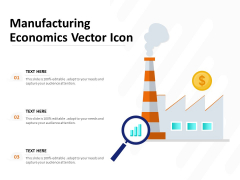 Manufacturing Economics Vector Icon Ppt PowerPoint Presentation Show Sample PDF