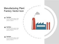 Manufacturing Plant Factory Vector Icon Ppt PowerPoint Presentation File Infographics PDF