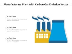 Manufacturing Plant With Carbon Gas Emission Vector Ppt PowerPoint Presentation File Slides PDF