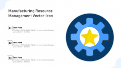 Manufacturing Resource Management Vector Icon Ppt PowerPoint Presentation File Inspiration PDF