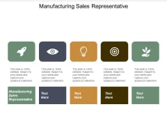 Manufacturing Sales Representative Ppt PowerPoint Presentation Summary Layout