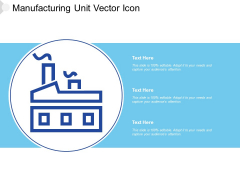 Manufacturing Unit Vector Icon Ppt PowerPoint Presentation File Slide PDF