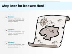 Map Icon For Treasure Hunt Ppt PowerPoint Presentation Pictures Topics PDF