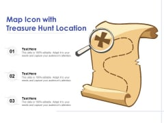 Map Icon With Treasure Hunt Location Ppt PowerPoint Presentation Icon Summary PDF