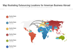 Map Illustrating Outsourcing Locations For American Business Abroad Ppt PowerPoint Presentation Gallery Information PDF