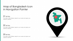Map Of Bangladesh Icon In Navigation Pointer Ppt PowerPoint Presentation File Vector PDF