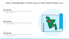 Map Of Bangladesh In Bold Lines On Half Folded Paper Icon Ppt PowerPoint Presentation Gallery Graphic Images PDF