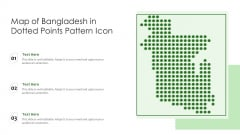 Map Of Bangladesh In Dotted Points Pattern Icon Ppt PowerPoint Presentation Gallery Samples PDF
