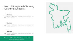 Map Of Bangladesh Showing Country Boundaries Ppt PowerPoint Presentation File Vector PDF
