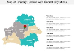 Map Of Country Belarus With Capital City Minsk Ppt PowerPoint Presentation Infographics Microsoft
