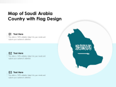 Map Of Saudi Arabia Country With Flag Design Ppt PowerPoint Presentation Infographics Graphic Images PDF