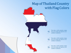 Map Of Thailand Country With Flag Colors Ppt PowerPoint Presentation Gallery Rules PDF