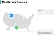 Map Out Your Location Ppt PowerPoint Presentation File Formats