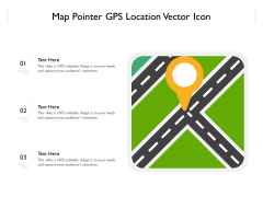 Map Pointer GPS Location Vector Icon Ppt PowerPoint Presentation Gallery Clipart Images PDF