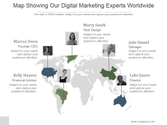 Map Showing Our Digital Marketing Experts Worldwide Ppt PowerPoint Presentation Microsoft