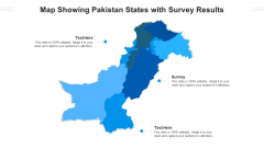 Map Showing Pakistan States With Survey Results Ppt PowerPoint Presentation File Brochure PDF