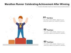 Marathon Runner Celebrating Achievement After Winning Ppt PowerPoint Presentation Gallery Information PDF