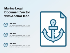 Marine Legal Document Vector With Anchor Icon Ppt PowerPoint Presentation Layouts Themes PDF