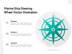 Marine Ship Steering Wheel Vector Illustration Ppt PowerPoint Presentation Layouts Example PDF