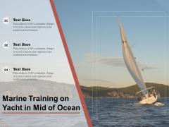 Marine Training On Yacht In Mid Of Ocean Ppt PowerPoint Presentation Icon Format Ideas PDF