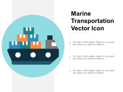 Marine Transportation Vector Icon Ppt Powerpoint Presentation Ideas Example File