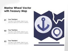 Marine Wheel Vector With Treasury Map Ppt PowerPoint Presentation Summary Icon PDF