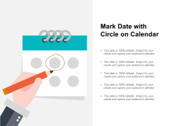 Mark Date With Circle On Calendar Ppt PowerPoint Presentation Professional Format
