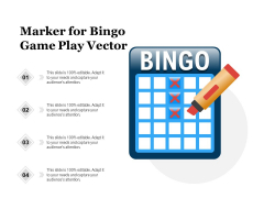 Marker For Bingo Game Play Vector Ppt PowerPoint Presentation File Graphics Template PDF