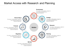 Market Access With Research And Planning Ppt PowerPoint Presentation Icon Graphics Download