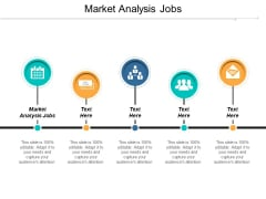 Market Analysis Jobs Ppt PowerPoint Presentation Model Skills Cpb