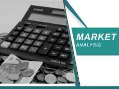 Market Analysis Ppt PowerPoint Presentation Design Templates