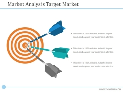 Market Analysis Target Market Ppt PowerPoint Presentation Gallery Example File