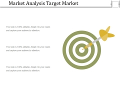 Market Analysis Target Market Ppt PowerPoint Presentation Slides Elements