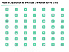 Market Approach To Business Valuation Icons Slide Elements PDF