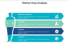 Market Area Analysis Ppt PowerPoint Presentation Infographic Template Backgrounds Cpb