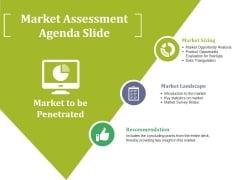 Market Assessment Agenda Slide Ppt PowerPoint Presentation Visual Aids Summary